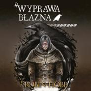okładka Wyprawa Błazna, Audiobook   Hobb Robin