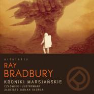 okładka Kroniki marsjańskie , Audiobook   Bradbury Ray