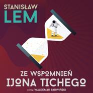 okładka Ze wspomnień Ijona Tichego, Audiobook | Stanisław Lem