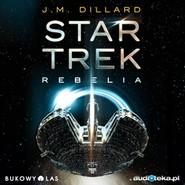 okładka Star Trek Rebelia, Audiobook | Dillard J.M.