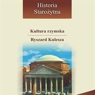 okładka Kultura rzymska, Audiobook | Kulesza Ryszard