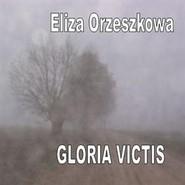 okładka Gloria victis, Audiobook | Eliza Orzeszkowa