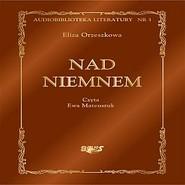 okładka Nad Niemnem, Audiobook | Eliza Orzeszkowa