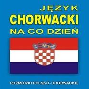 okładka Język chorwacki na co dzień, Audiobook |