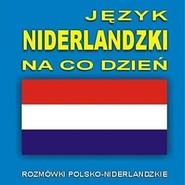 okładka Język niderlandzki na co dzień, Audiobook |