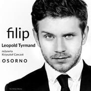 okładka Filip, Audiobook | Leopold Tyrmand