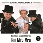 okładka Najlepsze skecze Kabaretu Ani Mru-Mru cz.3, Audiobook | Mru-Mru Ani