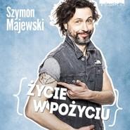 okładka Życie w pożyciu, Audiobook | Szymon Majewski