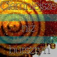 okładka Ciemniejsze niż bursztyn, Audiobook | John MacDonald