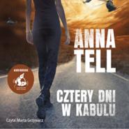 okładka Cztery dni w Kabulu, Audiobook | Tell Anna