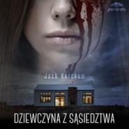 okładka Dziewczyna z sąsiedztwa, Audiobook | Ketchum Jack