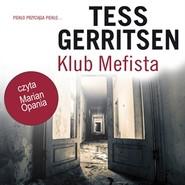okładka Klub Mefista, Audiobook   Tess Gerritsen