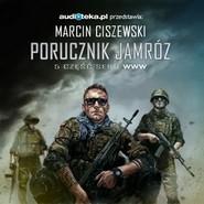 okładka Porucznik Jamróz, Audiobook   Marcin Ciszewski
