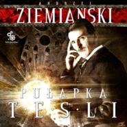 okładka Pułapka Tesli, Audiobook | Andrzej Ziemiański