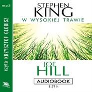 okładka W wysokiej trawie, Audiobook   Stephen King