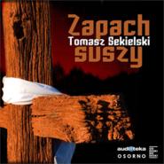 okładka Zapach suszy, Audiobook | Tomasz Sekielski