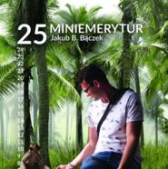 okładka 25 miniemerytur, Audiobook   B. Bączek Jakub