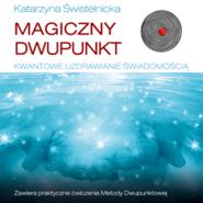 okładka Magiczny dwupunkt, Audiobook | Świstelnicka Katarzyna