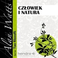 okładka Człowiek i natura, Audiobook   Watts Alan