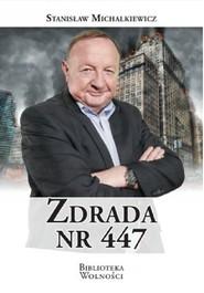 okładka Zdrada nr 447, Książka | Michalkiewicz Stanisław