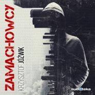 okładka Zamachowcy, Audiobook | Jóźwik Krzysztof