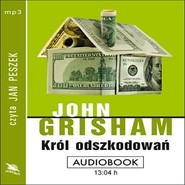 okładka Król odszkodowań, Audiobook   John  Grisham