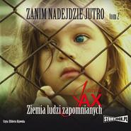 okładka Zanim nadejdzie jutro. Tom 2. Ziemia ludzi zapomnianych, Audiobook | Joanna Jax