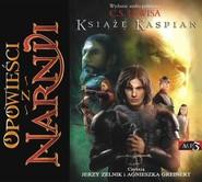 okładka Opowieści z Narnii. Tom 2. Książę Kaspian mp3 download, Audiobook | Clive Staples Lewis