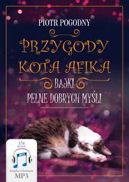 okładka Przygody kota Afika, Audiobook | Piotr Pogodny