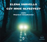 okładka Czy mnie słyszysz?, Audiobook   Elena Varvello