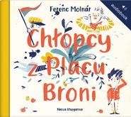 okładka Chłopcy z Placu Broni, Audiobook | Ferenc Molnar
