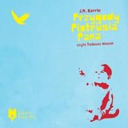 okładka Przygody Piotrusia Pana, Audiobook | James Matthew Barrie