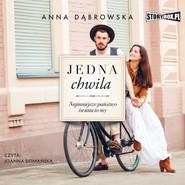okładka Jedna chwila, Audiobook | Anna Dąbrowska