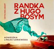 okładka Randka z Hugo Bosym, Audiobook   Agnieszka Lingas-Łoniewska
