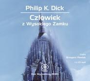 okładka Człowiek z Wysokiego Zamku, Audiobook | Philip K. Dick