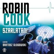 okładka Szarlatani, Audiobook   Robin Cook