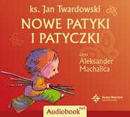 okładka Nowe patyki i patyczki, Audiobook | Jan Twardowski