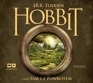 okładka Hobbit, czyli tam i z powrotem, Audiobook | J.R.R.  Tolkien