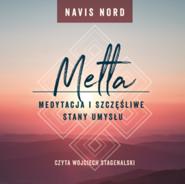 okładka Medytacja i szczęśliwe stany umysłu: Metta, Audiobook   Nord Navis