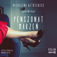 okładka Pensjonat marzeń, Audiobook | Magdalena Witkiewicz