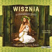 okładka Wisznia ze słowiańskiej głuszy, Audiobook | Aleksandra Katarzyna Maludy