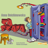 okładka Za szafą, Audiobook   Anna Onichimowska