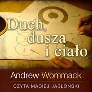 okładka Duch, dusza i ciało, Audiobook | Andrew Wommack