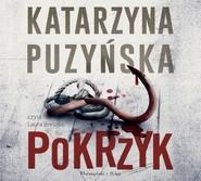 okładka Pokrzyk, Audiobook   Katarzyna Puzyńska