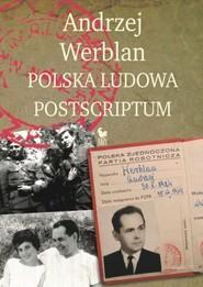 okładka Polska Ludowa Postscriptum, Książka | Werblan Andrzej