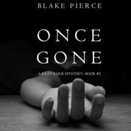 okładka Once Gone (A Riley Paige Mystery - Book 1), Audiobook | Pierce Blake