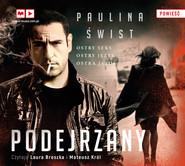 okładka Podejrzany, Audiobook | Paulina Świst