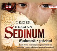 okładka Sedinum. Wiadomość z podziemia, Audiobook | Leszek Herman