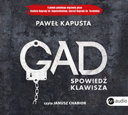 okładka Gad. Spowiedź klawisza, Audiobook   Paweł Kapusta