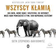 okładka Wszyscy kłamią, Audiobook | Seth Stephens-Davidowitz